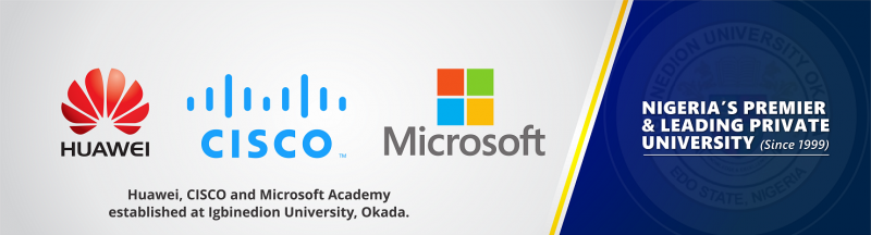 Huawei, CISCO and Microsoft Academy established at Igbinedion University, Okada.